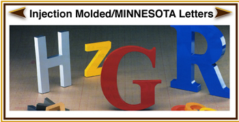 Injection Molded Minnesota Dimensional Lettering