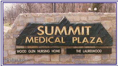 Summit Medical Plaza Sandblasted Sign