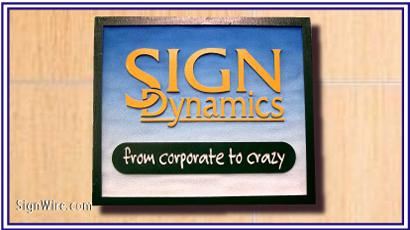 Sign Dynamics Sandblasted Sign