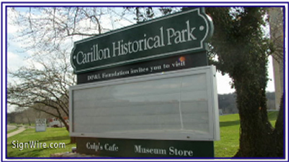 Carillon Historical Park Sandblasted Sign
