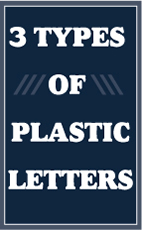3 Types of Plastic Letters